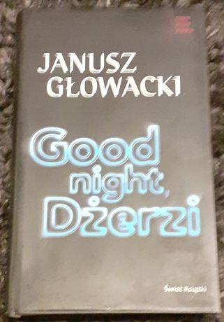 """Książką pt. ,, Good night Dżerzi """" Janusz Głowacki"""
