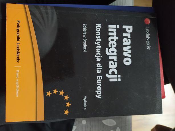 Prawo integracji konstytucja dla europy