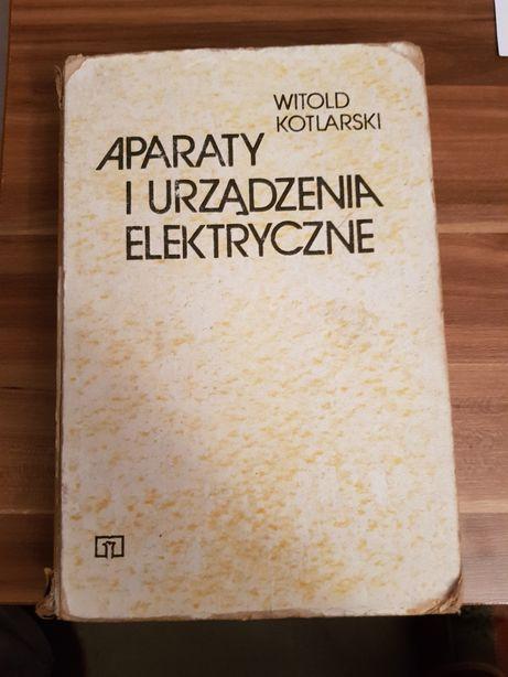 Aparaty i urządzenia elektryczne Witold Kotlarski
