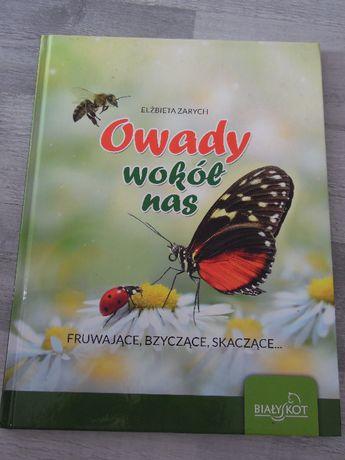 """Ciekawa książka przyrodnicza """"Owady wokół nas"""""""
