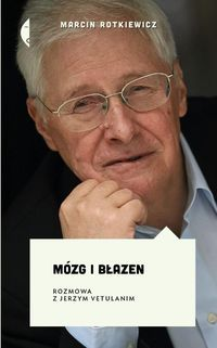 Mózg i błazen Rotkiewicz Marcin