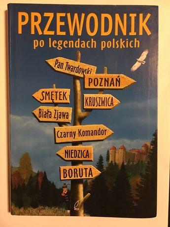 Przewodnik po legendach polskich - Anna Kotlonek