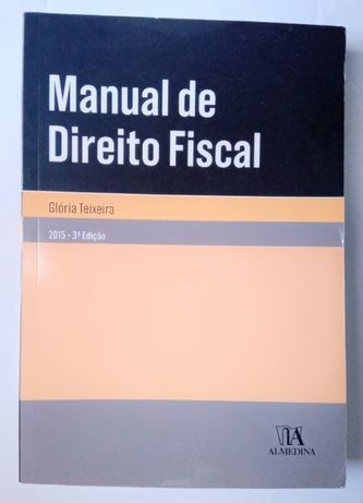 Manual de Direito Fiscal, de Glória Teixeira