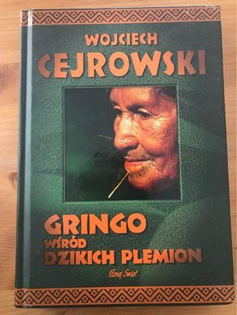 """""""Gringo wśród dzikich plemion"""" Wojciech Cejrowski"""