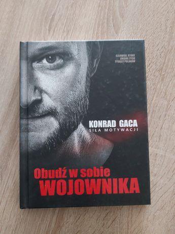 Obudź w sobie wojownika Konrad Gaca
