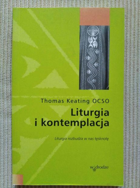Thomas Keating OCSO Liturgia i kontemplacja