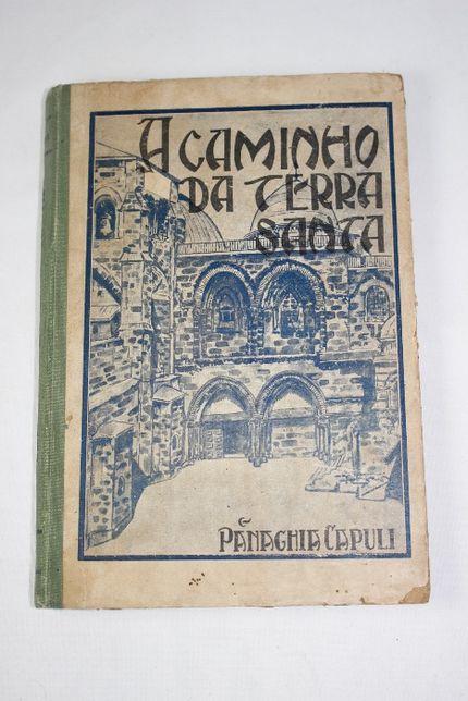 Livro - O Caminho da Terra Santa - 1929
