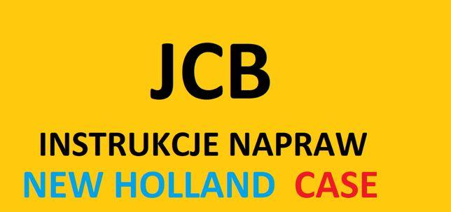 JCB, NEW HOLLAND, CASE instrukcje napraw, serwisowe! PROMOCJA!!!