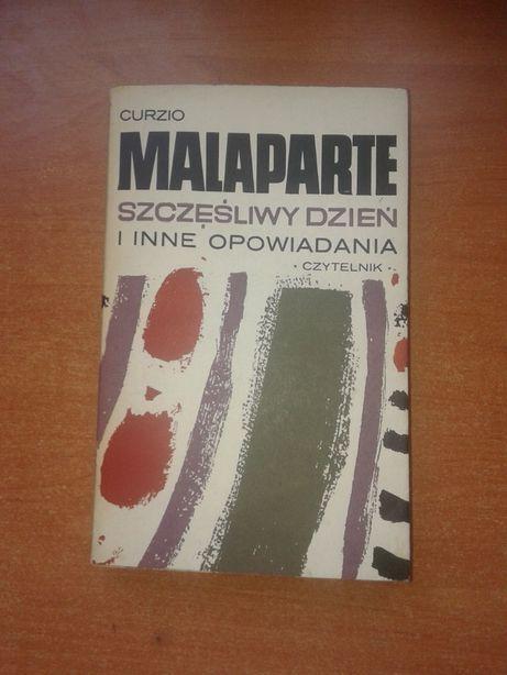 Curzio Malaparte - Szczęśliwy dzień i inne opowiadania