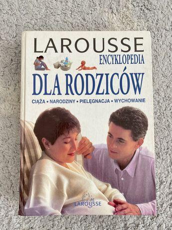 Larousse Encyklopedia dla rodzicow