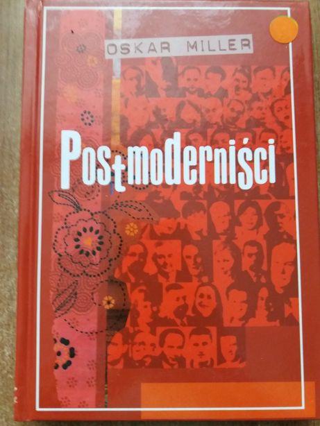 Postmoderniści, Oskar Miller