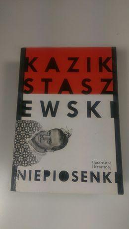 Kazik Staszewski. Niepiosenki.