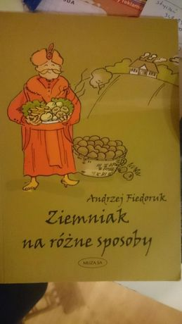 Fiedoruk Andrzej - Ziemniak na różne sposoby