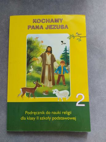 Religia kl. II Kochamy Pana Jezusa