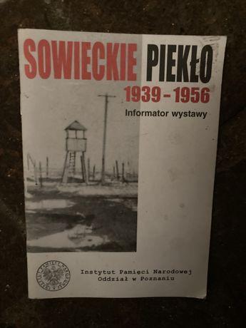 Sowieckie piekło. Informator wystawy.
