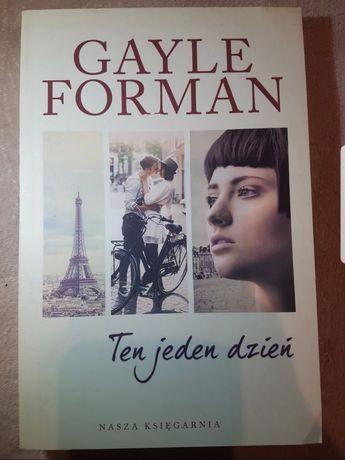 """""""Ten jeden dzień"""" Gayle Forman"""