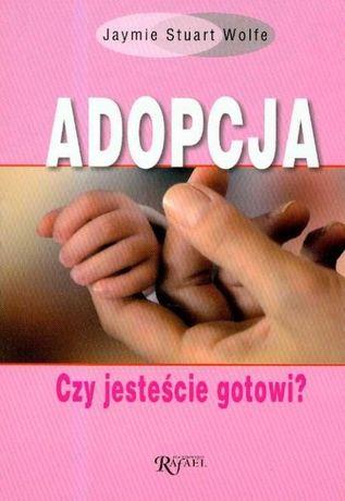 """""""Adopcja Czy jesteście gotowi"""" Wolfe Jaymie Stuart"""