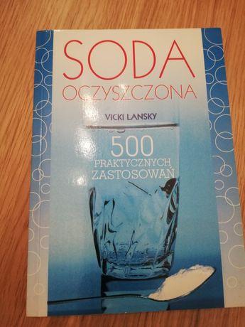 Soda oczyszczona 500 praktycznych zastosowań