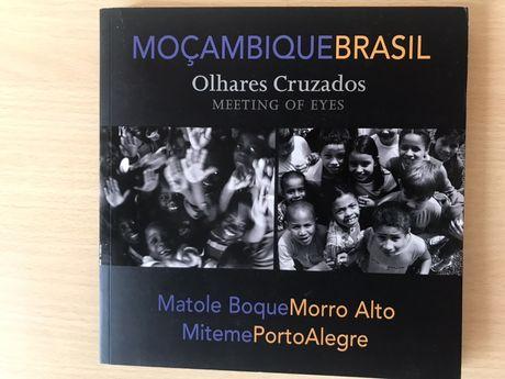 Moçambique Brasil Olhares Cruzados