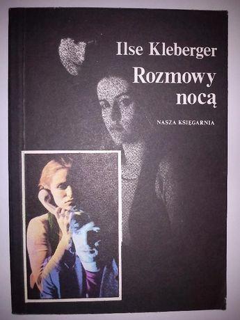 """""""Rozmowy nocą"""" Ilse Kleberger"""
