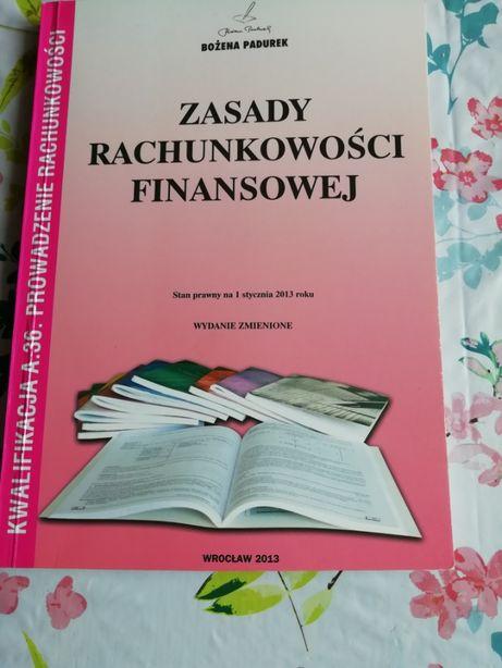 Podręcznik: Zasady Rachunkowości Finansowej - Bożena Padurek