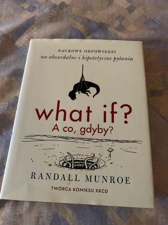 """""""What if? A co, gdyby?"""""""