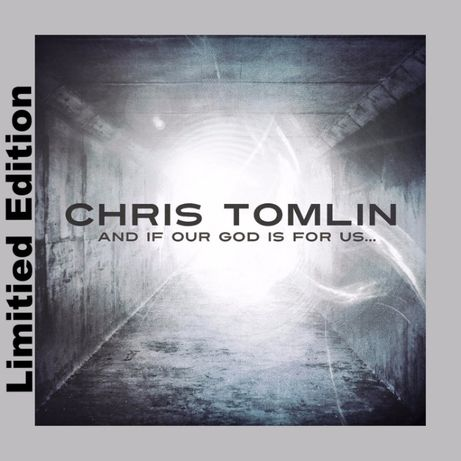 Chris Tomlin – And If Our God Is For Us, Limited Edition CD/DVD