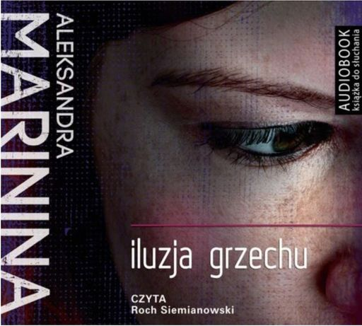 Audiobook CD ILUZJA GRZECHU Aleksandra MARININA / 16h 54 min