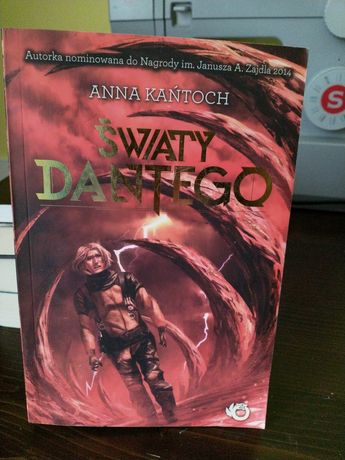 Anna Kańtoch Światy Dantego