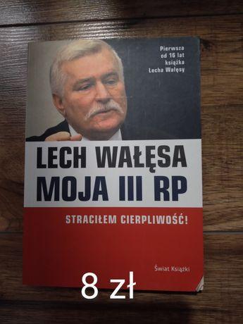 Lech Wałęsa Moja III RP