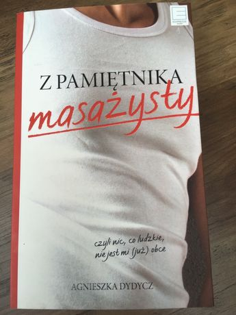 Sprzedam książkę Z pamiętnika masażysty - Agnieszka Dydycz