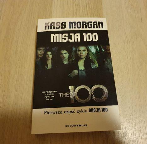 """""""Misja 100"""" Kass Morgan"""