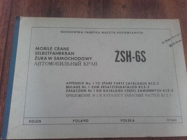 Dźwig Żuraw samochodowy ŻSH-6S załącznik katalog części