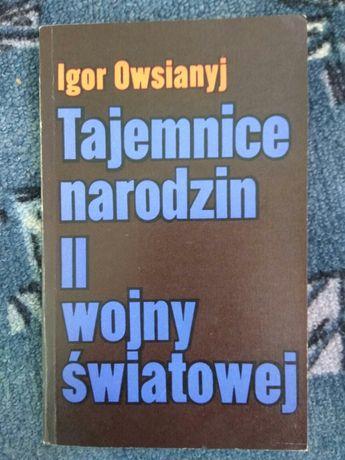 Tajemnice narodzin II wojny światowej Igor Owsianych 1974 bdb stan