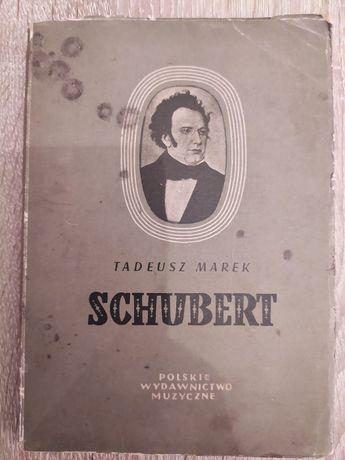 Tadeusz Marek. Schubert - biografia.