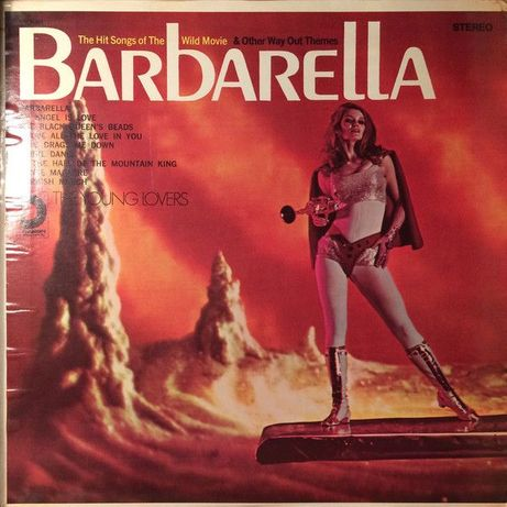 The Young Lovers – The Hit Songs Of The Wild Movie Barbarella An