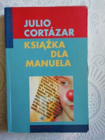 Książka dla Manuela Julio Cortazar