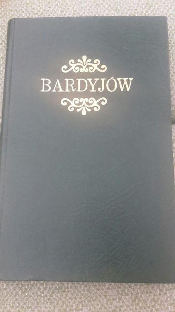 Bardyjøw historyczno-topograficzny opis miasta i okolic reprint