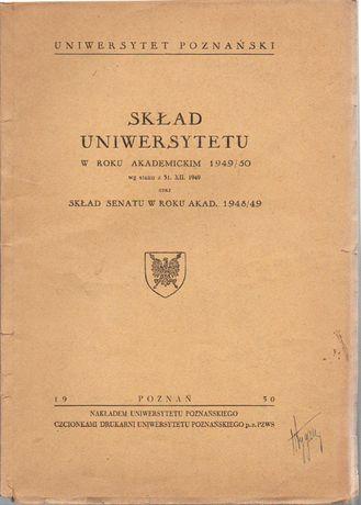 Skład Uniwersytetu Poznańskiego w roku akademickim 1949/50