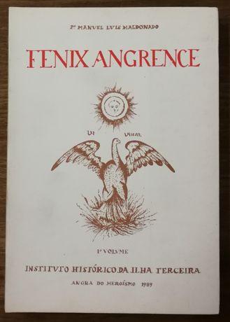 fenix angrence, manuel luis maldonado, angra do heroísmo , i volume