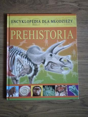 """Encyklopedia dla młodzieży """"Prehistoria"""""""