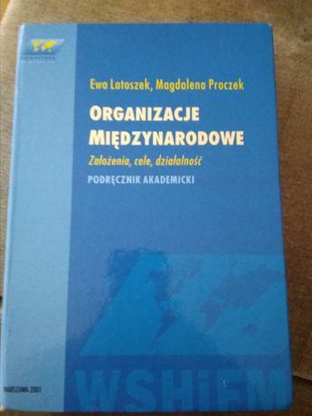 Organizacje międzynarodowe. Założenia,cele, działalność, WSHIFM