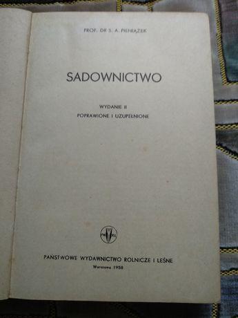 Sadownictwo. Prof. Dr. S. A. Pieniążek 1958 rok wydanie II