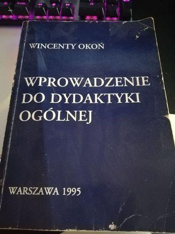 """Wincenty Okoń """"Wprowadzenie do dydaktyki ogólnej"""""""