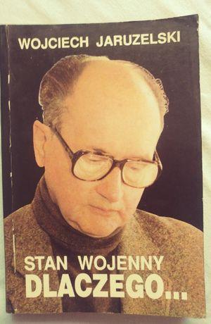 Wojciech Jaruzelski Stan Wojenny PRL Książka