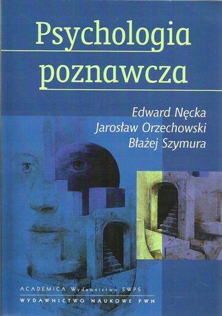 Psychologia poznawcza - Nęcka, Orzechowski, Szymura