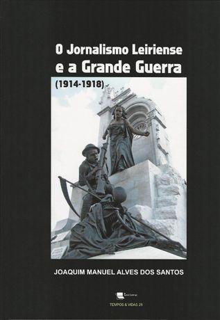 Jornalismo Leiriense e a Grande Guerra