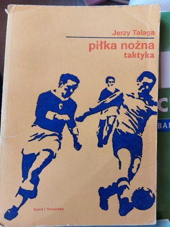Piłka nożna, taktyka. J. Talaga