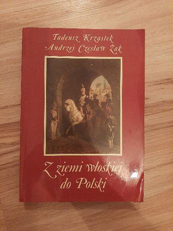 Z Ziemi Włoskiej Do Polski Tadeusz Krząstek, Andrzej Czesław Żak