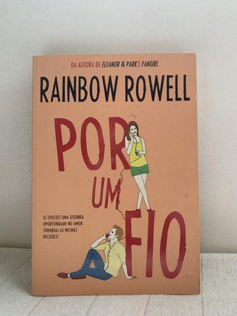 """Livro """"Por um Fio"""" Rainbow Rowell"""